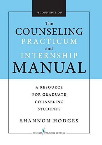 9780826128430: The Counseling Practicum and Internship Manual, Second Edition: A Resource for Graduate Counseling Students