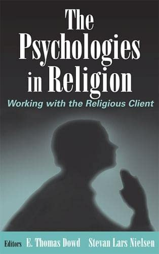 9780826128560: The Psychologies in Religion: Working with the Religious Client