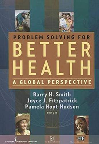 9780826128676: Problem Solving for Better Health (pb): A Global Perspective
