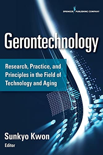 9780826128881: Gerontechnology: Research, Practice, and Principles in the Field of Technology and Aging