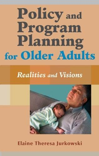 9780826129444: Policy and Program Planning for Older Adults: Realities and Visions