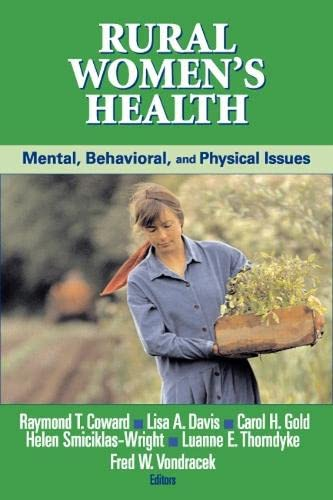 Rural Womens Health: Mental, Behavioral and Physical Issues