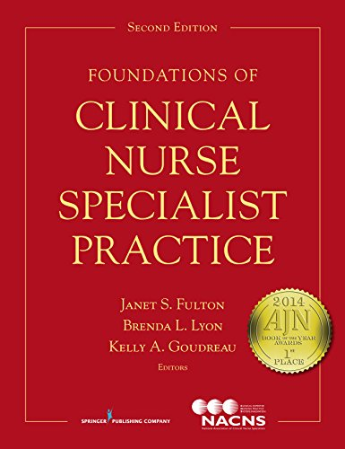 9780826129666: Foundations of Clinical Nurse Specialist Practice, Second Edition