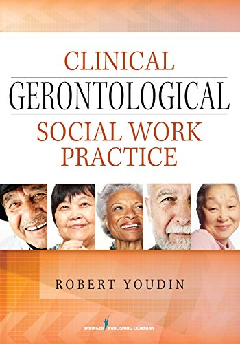 9780826129895: Clinical Gerontological Social Work Practice