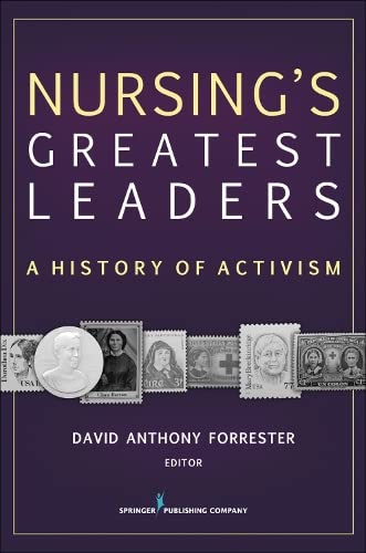 Nursings Greatest Leaders: A History of Activism: Dr. David Anthony
