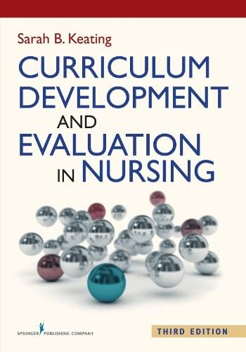 Curriculum Development and Evaluation in Nursing, Third