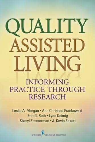 9780826130341: Quality Assisted Living: Informing Practice through Research