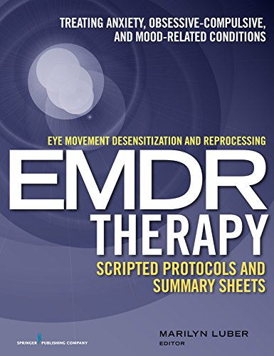 9780826131676: Emdr - Treating Anxiety, Obsessive-compulsive, and Mood-related Conditions