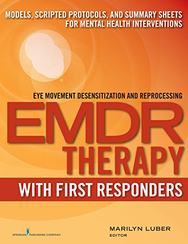 9780826132222: Emdr With First Responders: Models, Scripted Protocols, and Summary Sheets for Mental Health Interventions