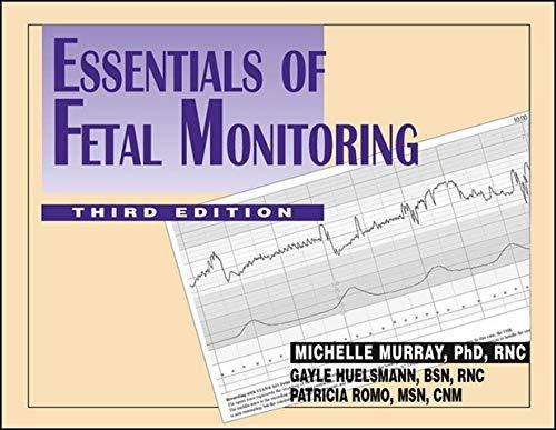 9780826132635: Essentials of Fetal Monitoring, 3rd Edition