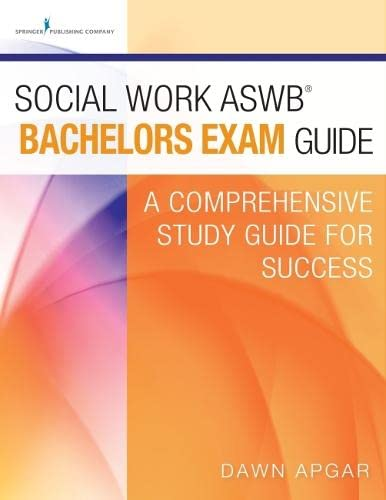 9780826132758: Social Work ASWB Bachelors Exam Guide: A Comprehensive Study Guide for Success