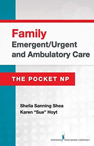 9780826134134: Family Emergent/Urgent and Ambulatory Care: The Pocket NP