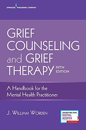 9780826134745: Grief Counseling and Grief Therapy, Fifth Edition: A Handbook for the Mental Health Practitioner – Grief Counseling Handbook on Treatment of Grief, Loss and Bereavement, Book and Free eBook