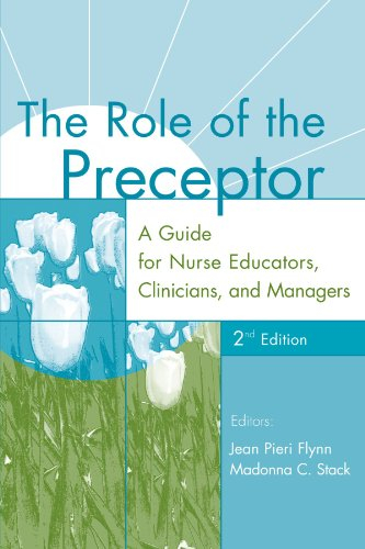 9780826137159: The Role of the Preceptor: A Guide for Nurse Educators, Clinicians, and Managers, 2nd Edition