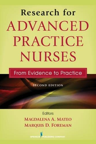 9780826137258: Research for Advanced Practice Nurses, Second Edition: From Evidence to Practice