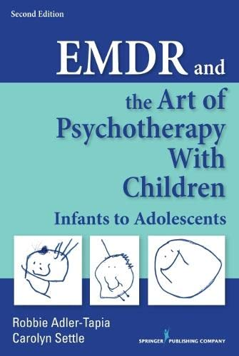 9780826138019: EMDR and the Art of Psychotherapy with Children: Infants to Adolescents
