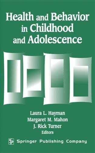 9780826138521: Health And Behavior In Childhood And Adolescence