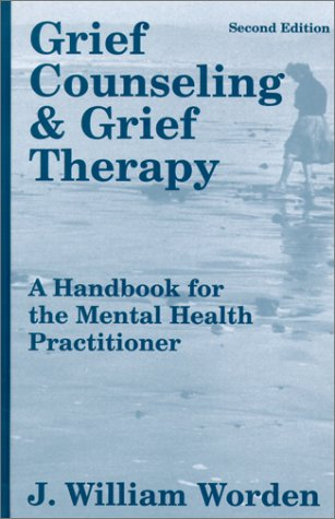 9780826141613: Grief Counselling and Grief Therapy: A Handbook for the Mental Health Practitioner