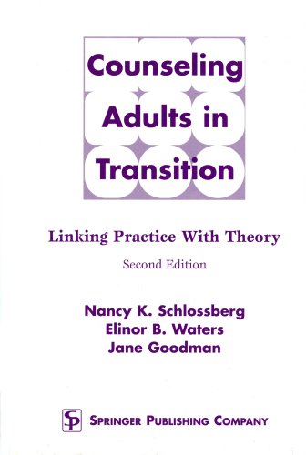 9780826142313: Counseling Adults in Transition: Linking Practice With Theory