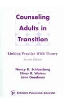 9780826142337: Counseling Adults in Transition: Linking Practice with Theory