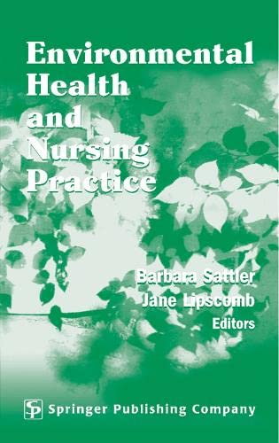 9780826142825: Environmental Health and Nursing Practice