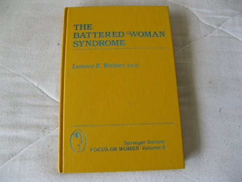 9780826143204: The Battered Woman Syndrome (Springer Series: Focus on Women)