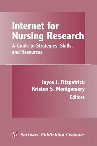 Internet for Nursing Research: A Guide to: Fitzpatrick PhD MBA