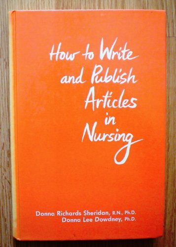 9780826149800: How to Write and Publish Articles in Nursing