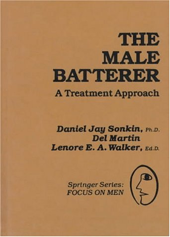 9780826150905: The Male Batterer: A Treatment Approach (Springer Series: Focus on Men)