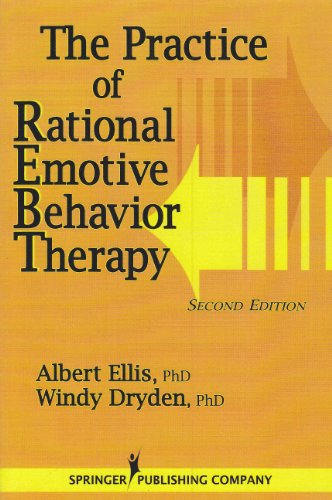9780826154729: The Practice of Rational Emotive Behavior Therapy