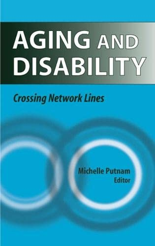 9780826155658: Aging and Disability: Crossing Network Lines