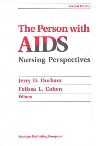 9780826156310: The Person With AIDS: Nursing Perspectives