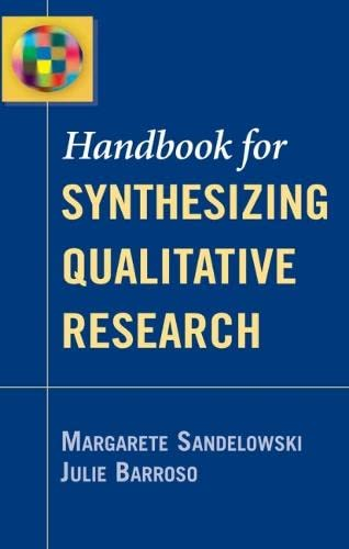 9780826156945: Handbook for Synthesizing Qualitative Research