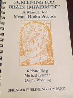 9780826157409: Screening for brain impairment: A manual for mental health practice