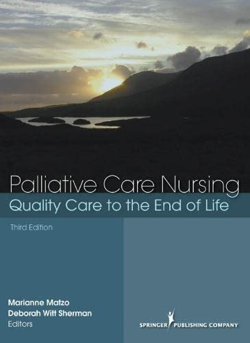 9780826157911: Palliative Care Nursing: Quality Care to the End of Life