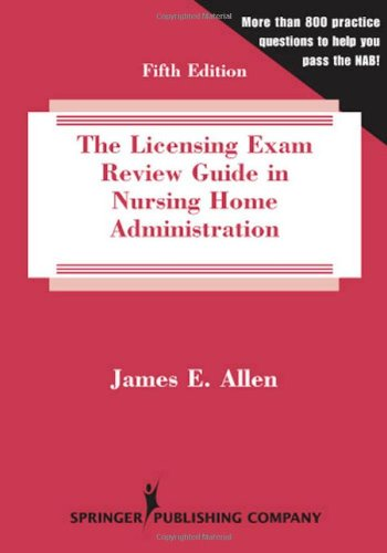 9780826159243: The Licensing Exam Review Guide in Nursing Home Administration: Fifth Edition