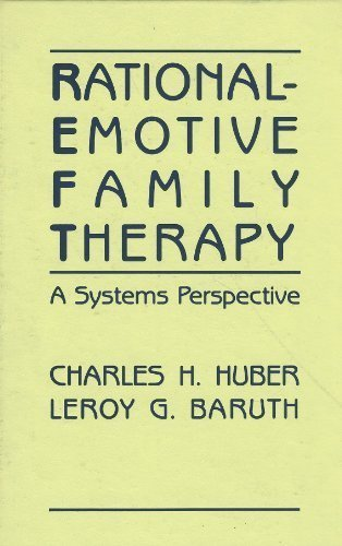 9780826161000: Rational Emotive Family Therapy: A Systems Perspective