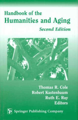 9780826162410: Handbook of the Humanities and Aging