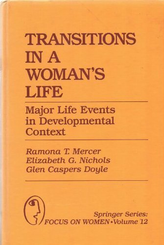 9780826165602: Transitions in a Woman's Life: Major Life Events in Developmental Context (Springer Series : Focus on Women)