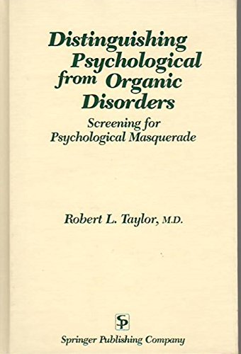 9780826169501: Distinguishing Psychological from Organic Disorders: Screening for Psychological Masquerade