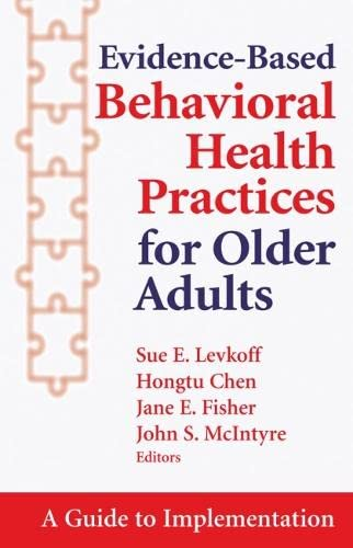 9780826169655: Evidence-Based Behavioral Health Practices for Older Adults: A Guide to Implementation