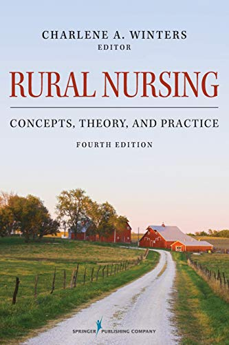9780826170859: Rural Nursing: Concepts, Theory, and Practice, Fourth Edition