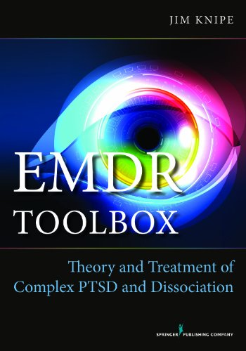9780826171269: EMDR Toolbox: Theory and Treatment of Complex PTSD and Dissociation