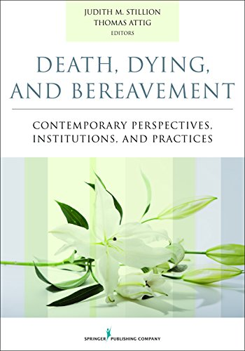 9780826171412: Death, Dying, and Bereavement: Contemporary Perspectives, Institutions, and Practices