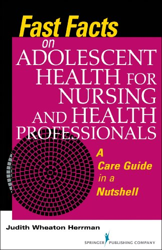 9780826171450: Fast Facts on Adolescent Health for Nursing and Health Professionals: A Care Guide in a Nutshell