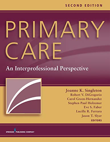 9780826171474: Primary Care, Second Edition: An Interprofessional Perspective