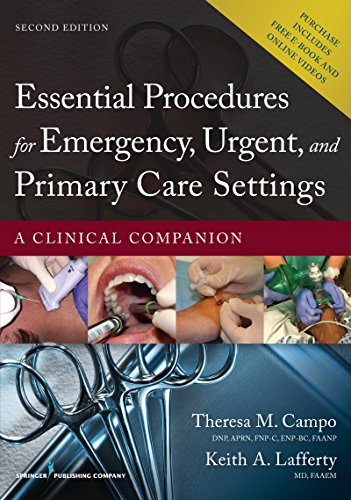 9780826171764: Essential Procedures in Emergency, Urgent, and Primary Care Settings: A Clinical Companion