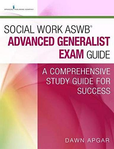 9780826172471: Social Work ASWB® Advanced Generalist Exam Guide and Practice Test Set: A Comprehensive Study Guide for Success