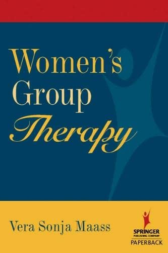 9780826173843: Women's Group Therapy: Creative Challenges And Options