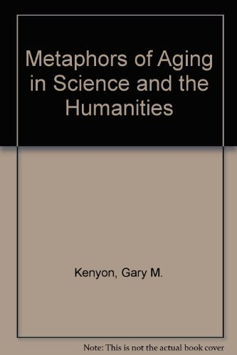 9780826174406: Metaphors of Aging in Science and the Humanities